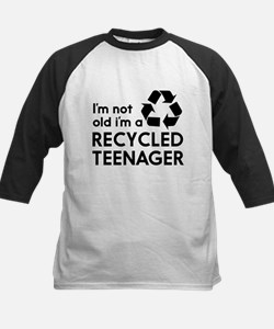 Im Not Old, Im a Recycled Teenager Baseball Jersey