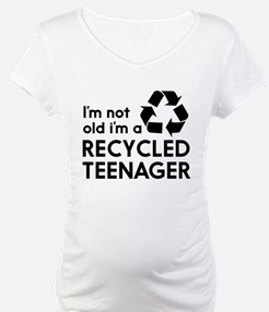 Im Not Old, Im a Recycled Teenager Shirt