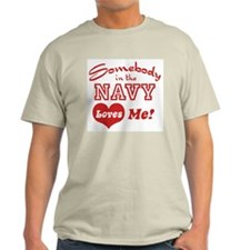 Somebody in the Navy Loves Me T-Shirt