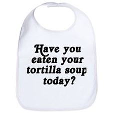 tortilla soup today Bib