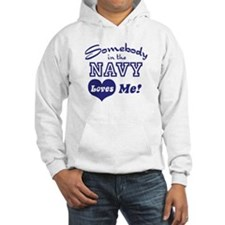 Somebody in the Navy Loves Me Hoodie