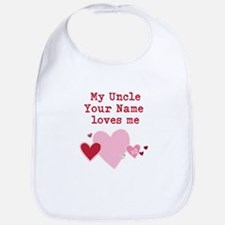 I Love My Uncle (Custom) Bib