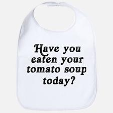 tomato soup today Bib