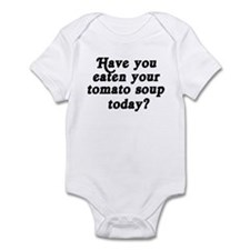 tomato soup today Infant Bodysuit