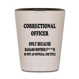 Correctional officer Shot Glasses