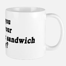 toasted cheese sandwich today Mug