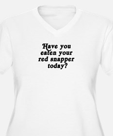 red snapper today T-Shirt