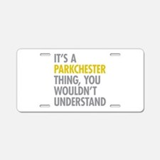 Parkchester Bronx NY Thing Aluminum License Plate