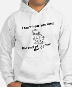 until the end of the row Hoodie