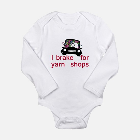 Brake for yarn shops Long Sleeve Infant Bodysuit
