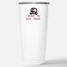 Brake for yarn shops Travel Mug