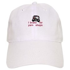 Brake for yarn shops Baseball Cap