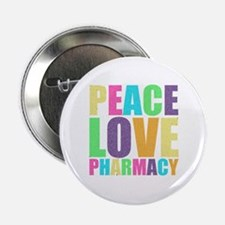 "Peace Love Pharmacy 2.25"" Button"