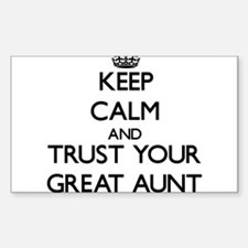 Keep Calm and Trust your Great Aunt Decal