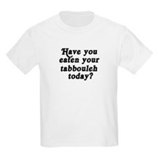 tabbouleh today T-Shirt