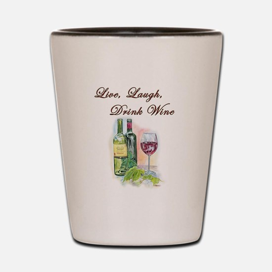 Live Laugh Wine Shot Glass