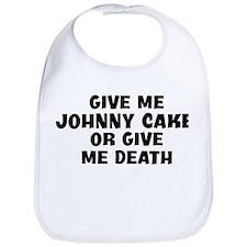 Johnny Cake today Bib