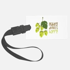 Making Drinkers Happy Luggage Tag