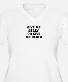 Jelly today T-Shirt
