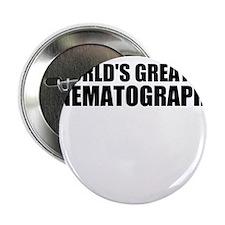 """World's Greatest Cinematographer 2.25"""" Button"""