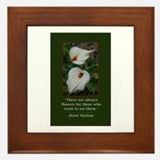 There are Always Flowers Framed Tile