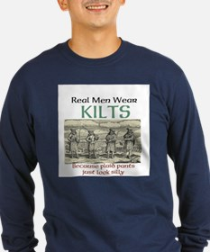 Real Men Wear Kilts Long Sleeve T-Shirt