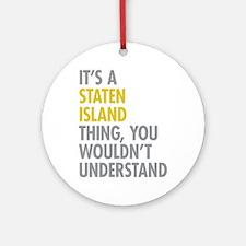 Staten Island Thing Ornament (Round)