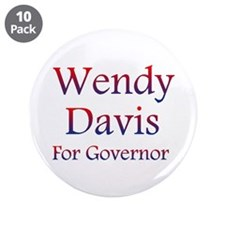 "Wendy Davis For Governor 3.5"" Button (10 Pack"