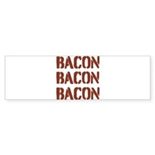 Bacon Bacon Bacon Bumper Car Sticker