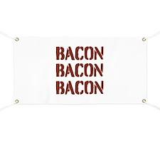 Bacon Bacon Bacon Banner