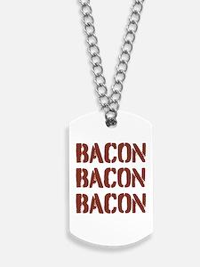 Bacon Bacon Bacon Dog Tags