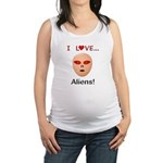 I Love Aliens Maternity Tank Top
