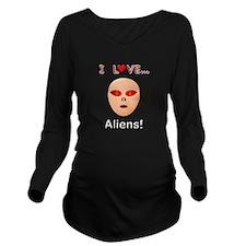I Love Aliens Long Sleeve Maternity T-Shirt