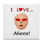 I Love Aliens Tile Coaster