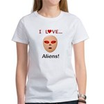 I Love Aliens Women's T-Shirt