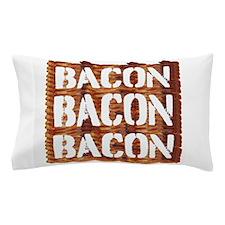 Bacon Bacon Bacon Pillow Case