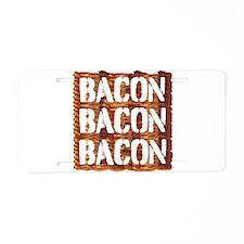 Bacon Bacon Bacon Aluminum License Plate