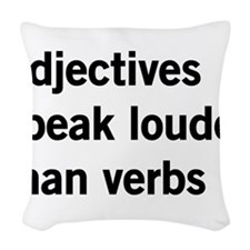 adjectives speak louder than words Woven Throw Pil