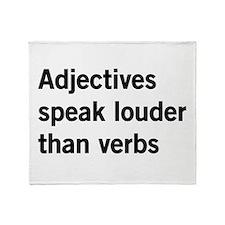 adjectives speak louder than words Throw Blanket