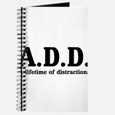 A.D.D. a lifetime of distractions Journal