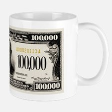 $100,000 dollar note Mugs