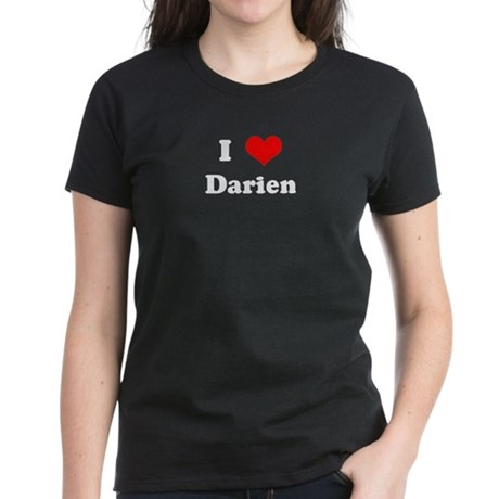 I Love Darien Women's Dark T-Shirt