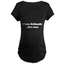 I love arithmetic sum times Maternity T-Shirt
