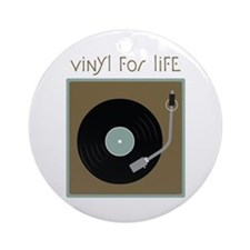 Vinyl For Life Ornament (Round)