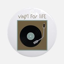 Vinyl For Life Ornament (Round)