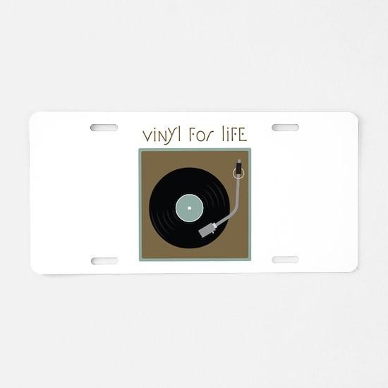 Vinyl For Life Aluminum License Plate