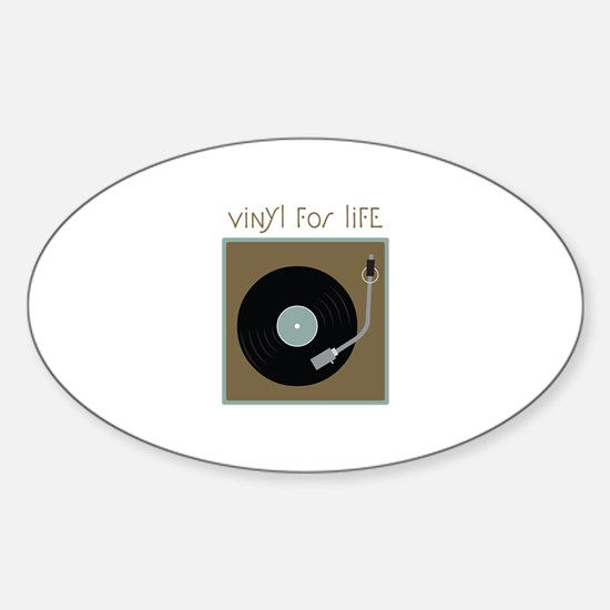 Vinyl For Life Decal