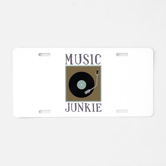 Music Junkie Aluminum License Plate