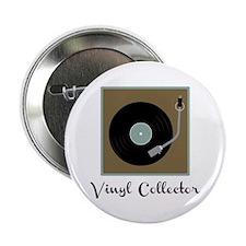 """Vinyl Collector 2.25"""" Button"""