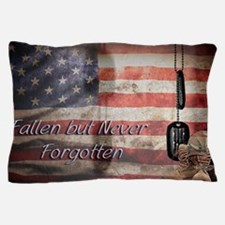 Fallen but never forgotten Pillow Case